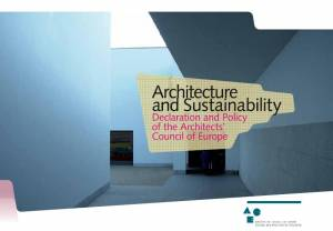 Architecture and sustainability declaration and policy of for Architects council of europe