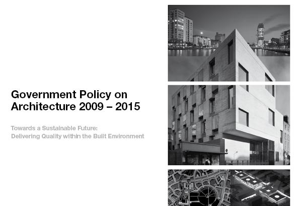 Government Policy on Architecture 2009 – 2015